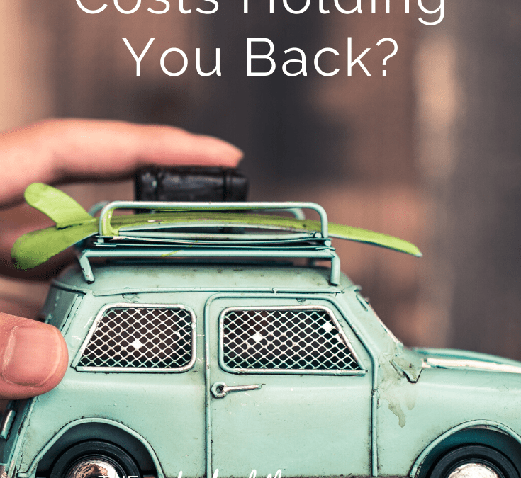 Are Your Car Costs Holding You Back?