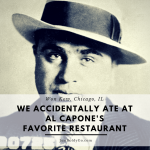 We Accidentally Ate at Al Capone's Favorite Restaurant