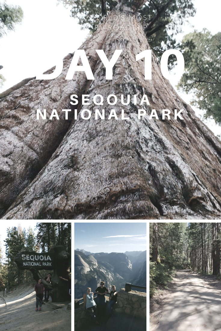 Day 10 – The World's Most Epic RV Road Trip – Glacier Point + Sequoia National Park