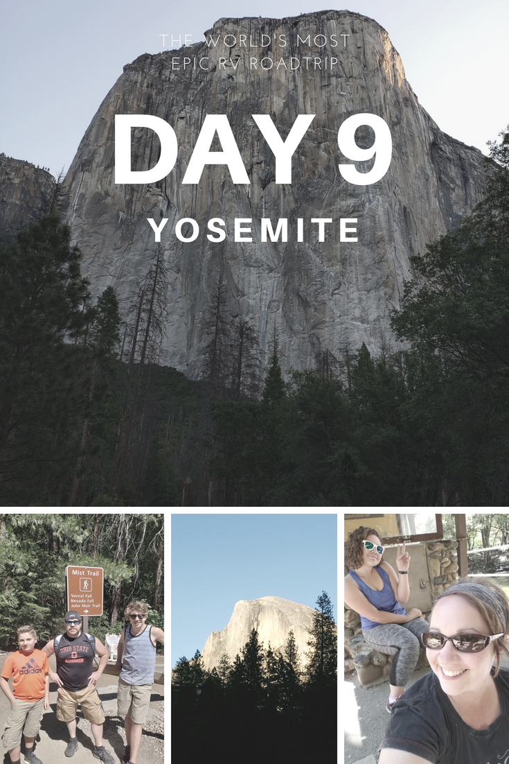 Day 9 – The World's Most Epic RV Road Trip – Yosemite