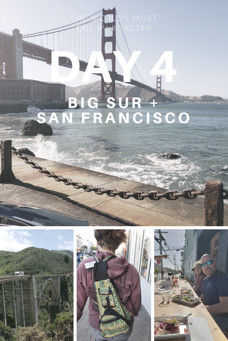 Day 4 – The World's Most Epic RV Road Trip – Big Sur and San Francisco