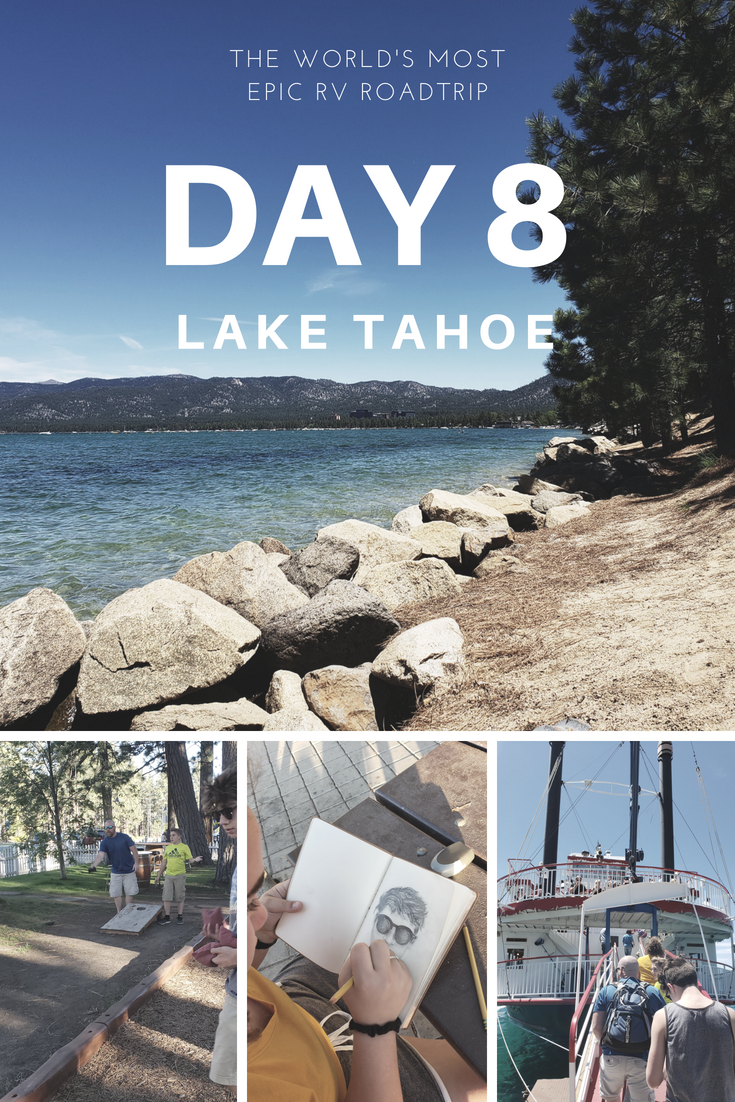 Day 8 – The World's Most Epic RV Road Trip – Lake Tahoe