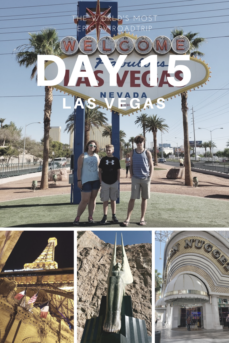 Day 15 – The World's Most Epic RV Road Trip – Vegas, Baby