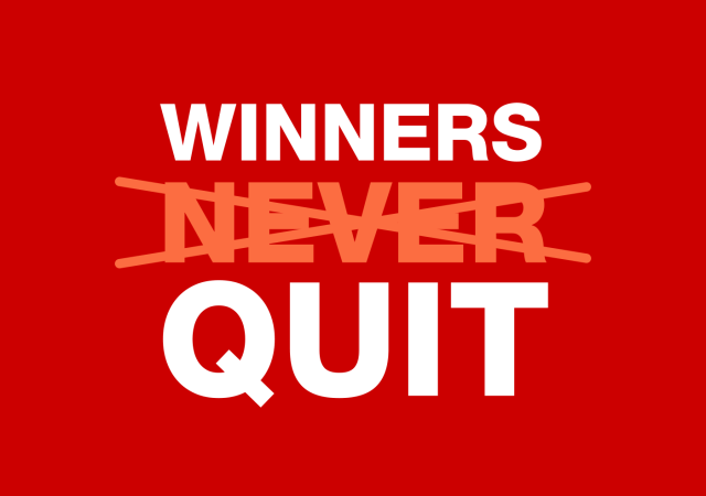 Sometimes Winners Quit