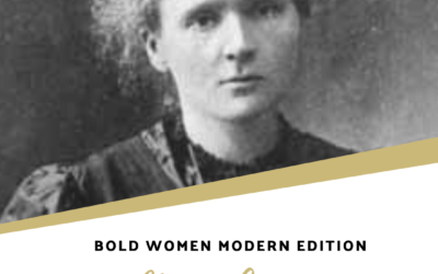 Bold Women Modern Edition: Marie Curie