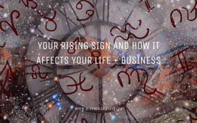Your Rising Sign and how it affects Your Life + Business
