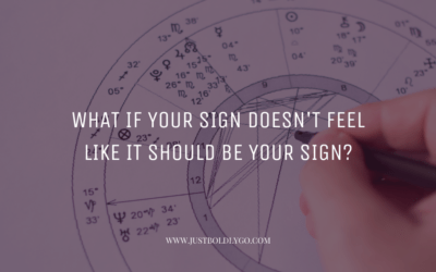 What if your sign doesn't feel like it should be your sign?